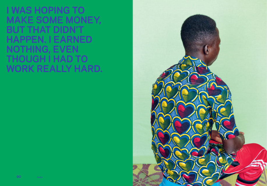 Spread Issaka: 'I was hoping to make some money, but that didn't happen. I earned nothing, even though I had to work really hard.'